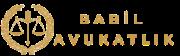 Babil Avukatlık ve Hukuk Ofisi